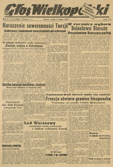 Głos Wielkopolski. 1948.02.10 R.4 nr39 Wyd.AB