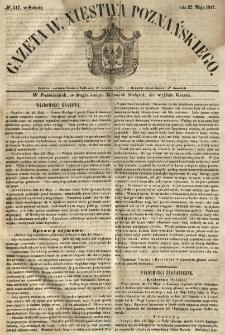 Gazeta Wielkiego Xięstwa Poznańskiego 1847.05.22 Nr117