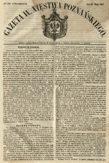 Gazeta Wielkiego Xięstwa Poznańskiego 1847.05.31 Nr123