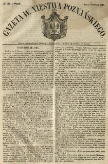 Gazeta Wielkiego Xięstwa Poznańskiego 1847.06.04 Nr127