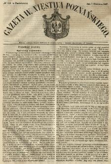 Gazeta Wielkiego Xięstwa Poznańskiego 1847.06.07 Nr129