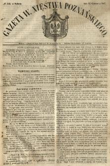 Gazeta Wielkiego Xięstwa Poznańskiego 1847.06.12 Nr134