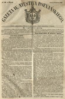 Gazeta Wielkiego Xięstwa Poznańskiego 1847.06.15 Nr136