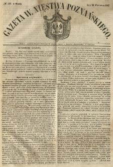 Gazeta Wielkiego Xięstwa Poznańskiego 1847.06.16 Nr137