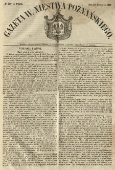 Gazeta Wielkiego Xięstwa Poznańskiego 1847.06.18 Nr139