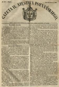 Gazeta Wielkiego Xięstwa Poznańskiego 1847.06.25 Nr145