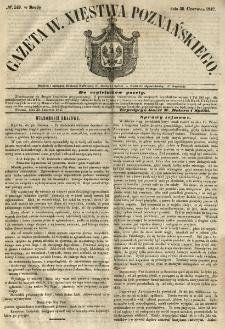 Gazeta Wielkiego Xięstwa Poznańskiego 1847.06.30 Nr149