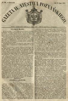 Gazeta Wielkiego Xięstwa Poznańskiego 1847.07.15 Nr162
