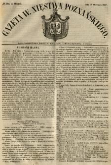 Gazeta Wielkiego Xięstwa Poznańskiego 1847.08.10 Nr184