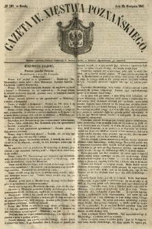 Gazeta Wielkiego Xięstwa Poznańskiego 1847.08.25 Nr197