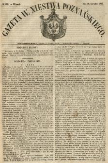Gazeta Wielkiego Xięstwa Poznańskiego 1847.12.28 Nr303